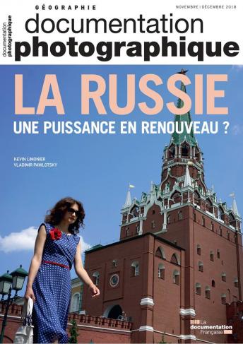 """Couverture du numéro de novembre/décembre 2018 de la revue """"Documentation photographique"""" - La Russie, une puissance en renouveau"""