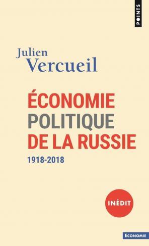 """Première de couverture de l'ouvrage """"Économie politique de la Russie (1918-2018)"""" de Julien Vercueil"""