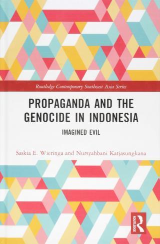 """Première de couverture de l'ouvrage """"Propagande et génocide en Indonésie : le mal imaginé"""""""