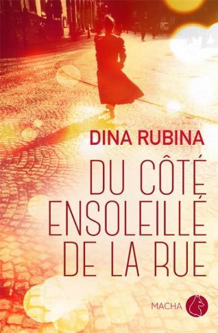 """Première de couverture """"Du côté ensoleillé de la rue"""" de Dina Rubina"""