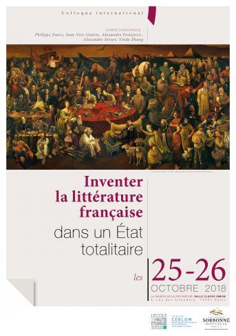 Inventer la littérature française dans un Etat totalitaire