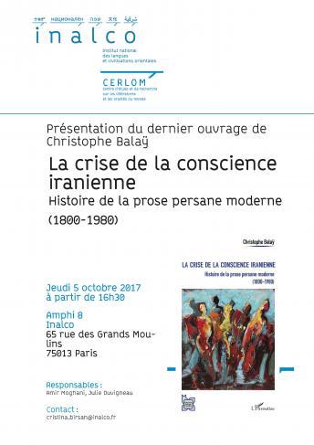 La crise de la conscience iranienne. Histoire de la prose persane moderne (1800-1980)
