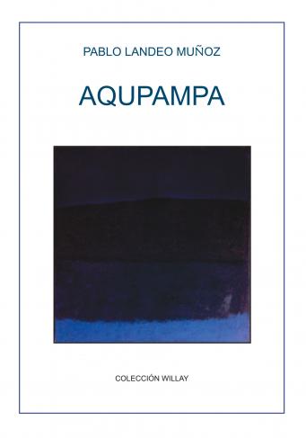 """Première de couverture d'""""Aqupampa"""" de Pablo Landeo Muñuz"""