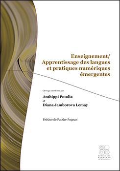 Enseignement - apprentissage des langues et pratiques numériques émergentes