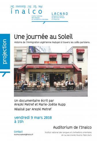 Une journée au soleil. Histoire de l'immigration algérienne (kabyle) à travers les cafés parisiens