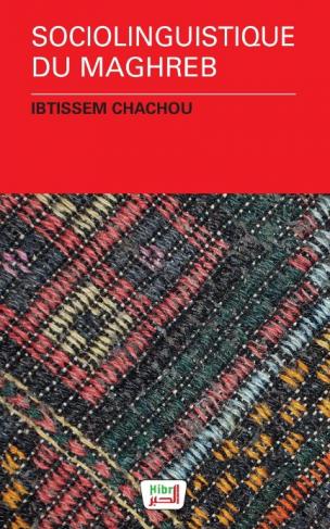 """Première de couverture """"Sociolinguistique du Maghreb"""" d'Ibtissem Chachou"""