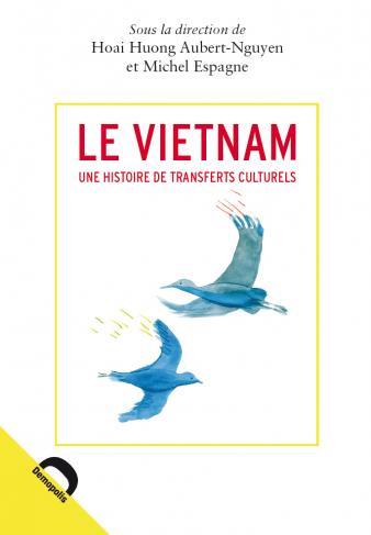 Le vietnam une histoire de transferts culturels