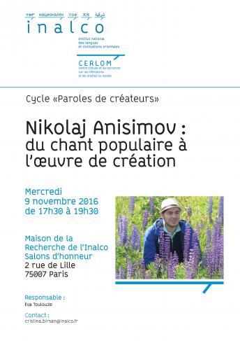 """""""Paroles de créateurs"""" - Nikolaj Anisimov : du chant populaire à l'oeuvre de création"""