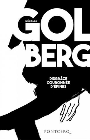 Couverture du livre : Disgrâce couronnée d'épines de Mécislas Golberg
