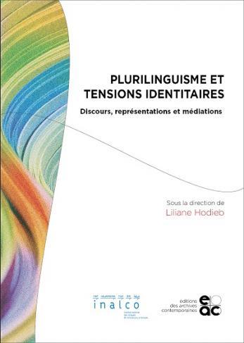 Plurilinguisme et tensions identitaire