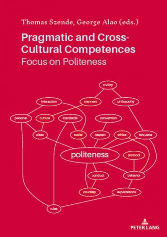 Pragmatic and Cross-Cultural Competences. Focus on Politeness