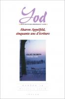 Aharon Appelfeld, cinquante ans d'écriture