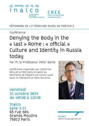 "Denying the Body in the ""last"" Rome : ""official"" Culture and Identity in Russia today"