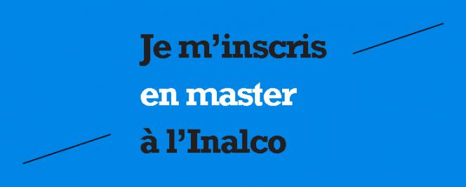 Je m'inscris en master à l'Inalco