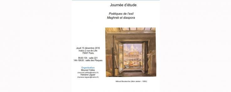 Poétiques de l'exil. Maghreb et diaspora, journée étude.
