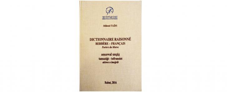 Dictionnaire raisonné berbère-français : les parlers du Maroc