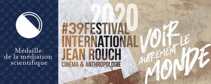 Médaille médiation scientifique 2021 - Festival J. Rouch