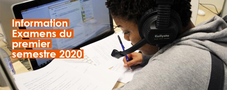Information - examens du premier semestre 2020