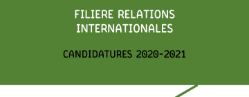 Filière Relations internationales - Candidatures 2020-2021