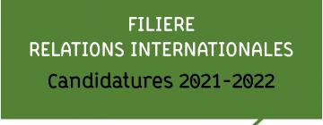 Filière Relations internationales - Candidatures 2021-2022