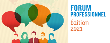 Forum professionnel - Edition 2021