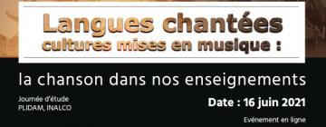 Langues chantées - cultures mises en musique. La chanson dans nos enseignements