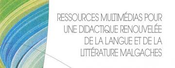 """Couverture de l'ouvrage """"Ressources multimédias pour une didactique renouvelée de la langue et de la littérature malgaches"""""""