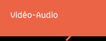 Vidéo-Audio