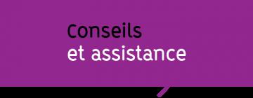 Conseils et assistance